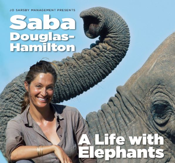 Saba A Life with Elephants Saba Douglas-Hamilton UK tour